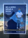 Be a Hero...Wear a Mask